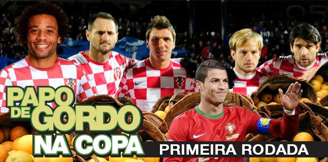 Podcast Papo de Gordo na Copa 2014 - Ep. 01 - Primeira Rodada